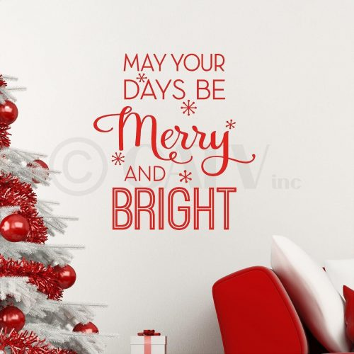 May your days be Merry and Bright Christmas vinyl lettering wall decal sticker decoration (Red)