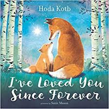 I've Loved You Since Forever - Preschool Books