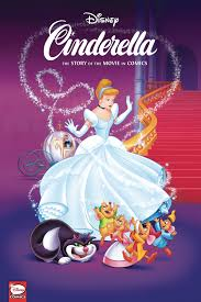 OCT190374 - DISNEY CINDERELLA STORY OF MOVIES IN COMICS HC ...